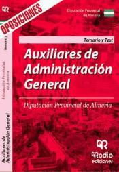 Auxiliares De Administración General. Diputación Provincial De Almería. Temario Y Test.