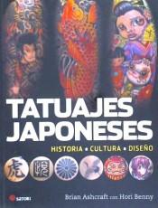 Tatuajes Japoneses. Historia - Cultura - Diseño