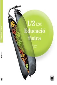 (cat).(15).educacio Fisica I Eso (1r.cycle Eso)