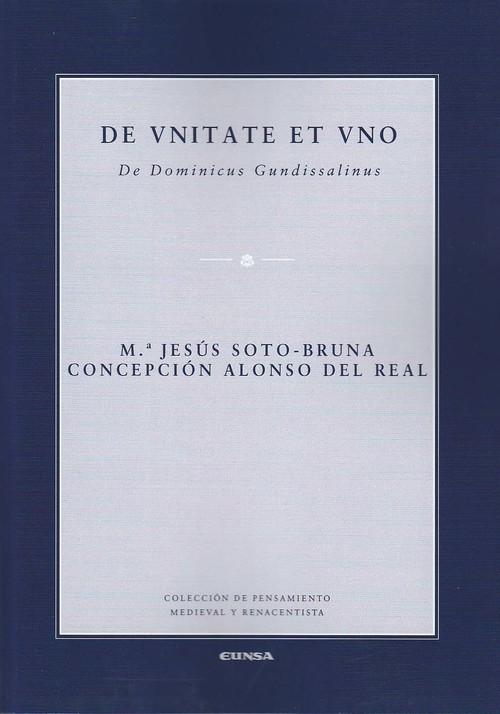 De Vnitate Et Vino. De Dominicus Gundissalinus
