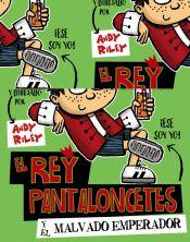El Rey Pantaloncetes Y El Malvado Emperador   Las mejores ofertas de ...
