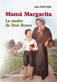 Mama Margarita. Madre De Don Bosco