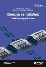 Dirección De Marketing: Fundamentos Y Aplicaciones