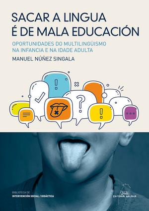 Sacar A Lingua É De Mala Educación