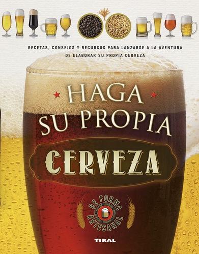 Haga Su Propia Cerveza De Forma Artesanal