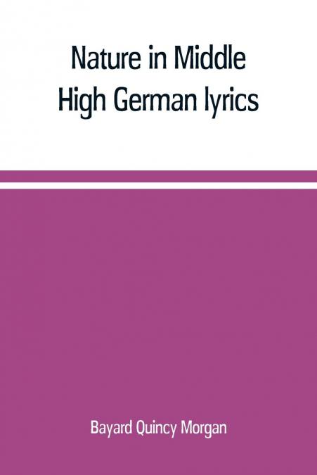 Nature In Middle High German Lyrics