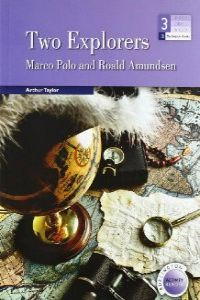 Two Explorers - The Stories Of Marco Polo And Roald Amunsden