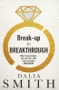 Break-up To Breakthrough