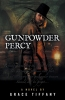 Gunpowder Percy
