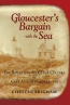 Gloucester's Bargain With The Sea