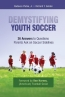 Demystifying Youth Soccer