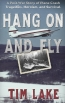 Hang On And Fly