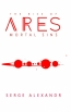 The Rise Of Ares