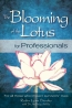 The Blooming Of The Lotus For Professionals