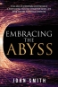 Embracing The Abyss