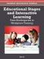 Educational Stages And Interactive Learning