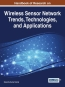 Handbook Of Research On Wireless Sensor Network Trends, Technologies, And Applications