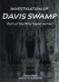 Investigation Of Davis Swamp