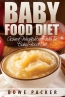 Baby Food Diet (achieve Lasting Weight Loss With The Baby Food Diet)