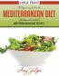 The Beginner's Guide To The Mediterranean Diet