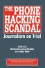The Phone Hacking Scandal