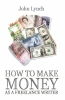 How To Make Money As A Freelance Author