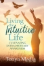 Living The Intuitive Life