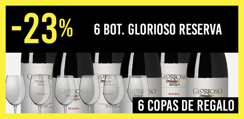 6 botellas Glorioso Reserva al 23%