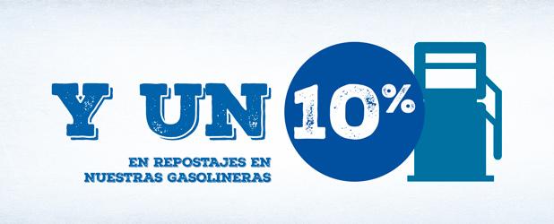 Y un 10% en repostajes en nuestras gasolineras